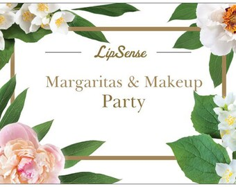 LipSense margaritas and Makeup 20 party invite printed and mailed to youJust tap my name in orange