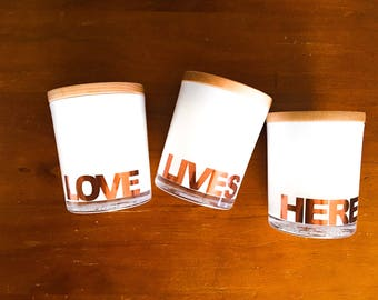 LOVE LIVES HERE (Trio Soy Candle Package)