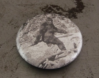 "Bigfoot Button - Sasquatch - Patterson Gimlin - 1"" Button"