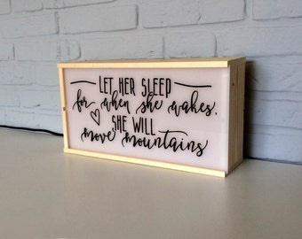 Nursery light box  - Let her sleep, for when she wakes she will move mountains - nursery lamp - nursery decor - lightox - lighted sign lamp