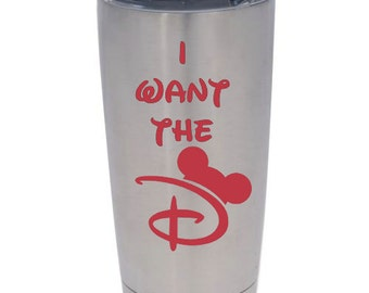 I Want the D Disney- Decal - Car - Mac - Mug Free Shipping