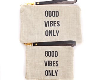 Good Vibes Only Clutch