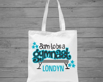 Born to be a Gymnastics Tote Bag   Personalized Gymnastics Bag   Gymnastics Gift   Girls Gymnastics Bag   Tumbling Tote Bag   Canvas Tote