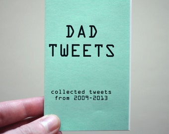 Dad Tweets - Mini Zine