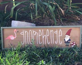 Gnomehenge wood sign
