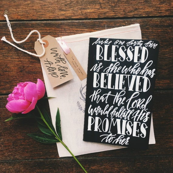 Prayer Journal, hand lettered Mother's day gift, Luke 1:45, blessed is she who believed, Christian gift for her, scripture gift for wife