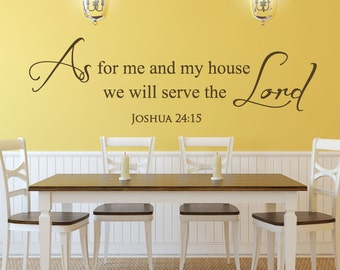 Scripture Wall Decals   Christian Stickers   Bible Quotes   Joshua 24:15    As For Me And My House   As For Me And My House Scripture