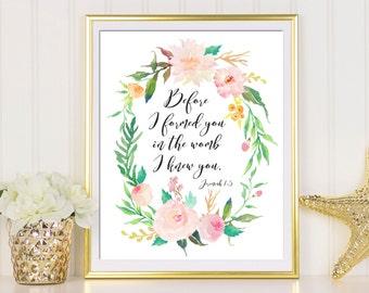Before I Formed You In The Womb, Jeremiah 1:5, Nursery Art Print, Baby Girl Nursery, Bible Verse Printable, Nursery Decor, Scripture Print