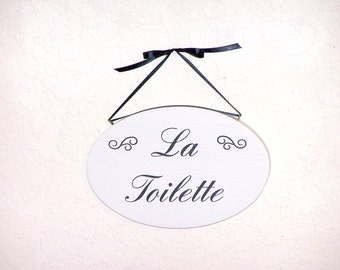 Home Office Decor Wood Sign, French Country, Traditional Cottage, La Toilette Plaque, Hanging Bathroom Powder Room Phrase, Handmade Signage