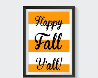 Happy Fall Y'all- Fall Decor Printable