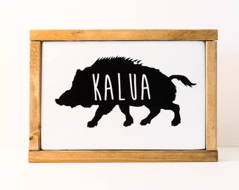 Hawaiian Kitchen Gift - Wood Sign - Hawaiian Kalua - Kitchen Decor