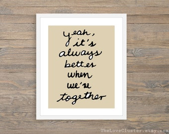 Better Together - Typographic - Art Print -  Love Poster- Wall Art