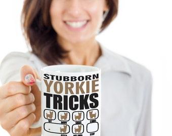 Stubborn Yorkie Tricks Mug | Dog lovers gift idea | Yorkshire Terrier Mug | Funny dog mug | Yorkie Coffee Mug