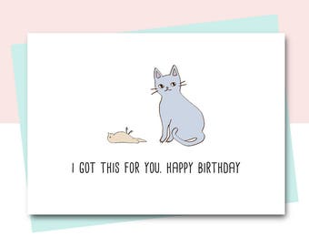 Funny Birthday Card, Friend Birthday Card, Cat card, Animal Card, Cat lover, Happy Birthday Card, Sister Birthday Card, colleague birthday