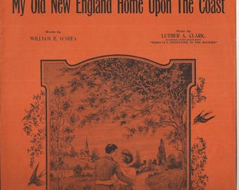 My Old New England Home Upon the Coast, Vintage Sheet Music, Orange and Black Cover Art, Northeast Illustration, William O'Shea
