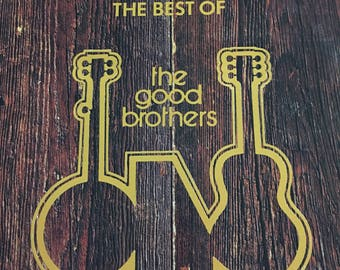 The Best Of The Good Brothers Record LP