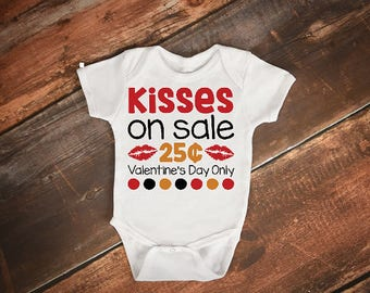 Kisses for sale Valentines Day baby onesie, baby girl onesie, baby boy onesie, 1st Valentines Day, First Valentines Day onesie