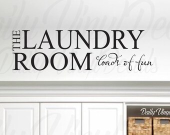 Laundry Room Loads of Fun Vinyl Wall Decal *Choose Size & Color* Funny Clever Laundry Room Wall Decal Decor - Home Decor Wall Art Sticker