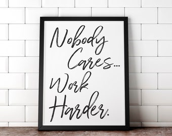 Printable Wall Art, Work Harder, Inspirational Quote, Digital Typography Poster, Motivation, Positive Quote, Study, Office, Dorm, Decor