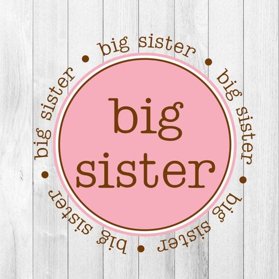 INSTANT DOWNLOAD Big Sister Pink Brown Printable DIY Iron On to Tee T-Shirt Transfer - Digital File