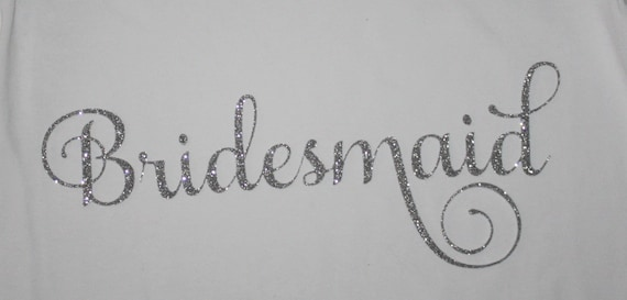 Bridesmaid iron on decal transfer bride bridal party bachelorette bridesmaid iron on decal transfer bride bridal party bachelorette party diy do it yourself silver glitter from brantleyhudson on etsy studio solutioingenieria Gallery