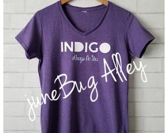 Indigo Child - Always Be You V-Neck T-Shirt