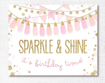 SPARKLE AND SHINE instant download, printable, digital file, 8x10, welcome sign, pink and gold glitter, tassels, birthday decoration, diy
