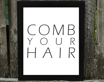 SET OF 3 Bathroom Digital Downloads, Comb your hair, brush your teeth, wash your hands, bathroom prints