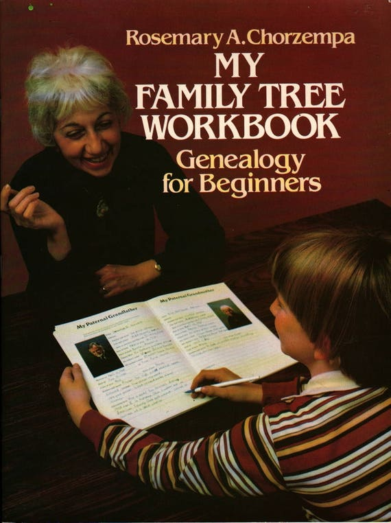 My Family Tree Workbook Genealogy For Beginners + Rosemary A. Chorzempa + 1982 + Vintage Kids Book