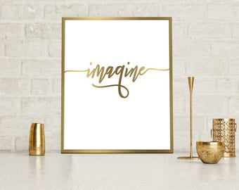 Imagine print Gold & White, Digital poster, Digital print Calligraphy Motivation Inspiration  Quote Poster, Printable Wall Art