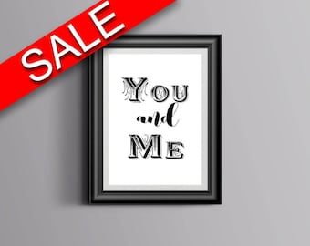 Wall Art You And Me Digital Print You And Me Poster Art You And Me Wall Art Print You And Me Love Art You And Me Love Print You And Me Wall
