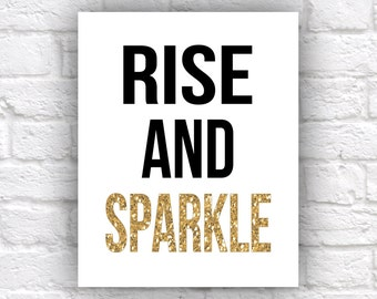 Rise and Sparkle - 8x10 Art Print, Gold Glitter Font, Glitter Lovers, Rise and Shine, Minimalist Typography Print, Gift for Best Friend