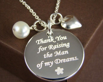 Wedding Gift for Mother of the Groom, Mother of the Bride Wedding Gift, Engraved Pendant Necklace Thank You For Raising the Man of My Dreams