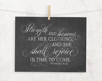 Strength and honour are her clothing Scripture Chalkboard 8 x 10 Digital Print -- Proverbs 31:25 KJV -- Instant Download