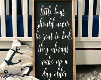 Peter Pan Quote | Kids Room Decor | little boys should never be sent to bed | Boys Room Decor | Nursery Sign | Neverland Theme | Peter Pan