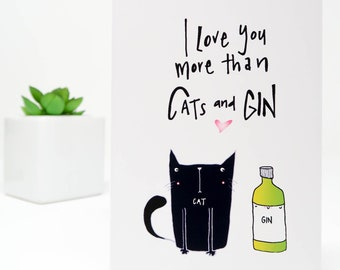 I love you more than Cats and Gin card