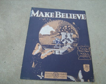 1921 Vintage sheet music ( Make Believe )
