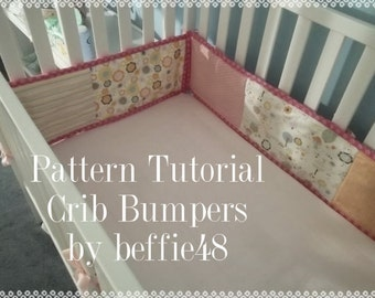 Crib Bumper PATTERN, Tutorial, DIY, Easy to Make, pdf.
