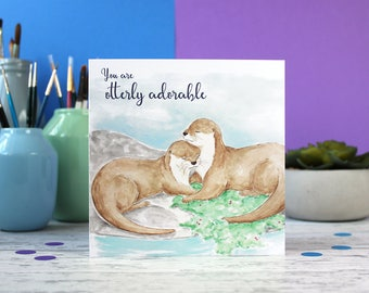 Otter card, otterly adorable, cute animal card, valentines card, funny pun card, just to say card
