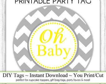 Instant Download - Oh Baby Chevron Tag, Yellow and Gray, Baby Shower Printable Party Tag, Cupcake Topper, DIY, You Print, You Cut