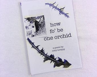 how fo' be one orchid Zine