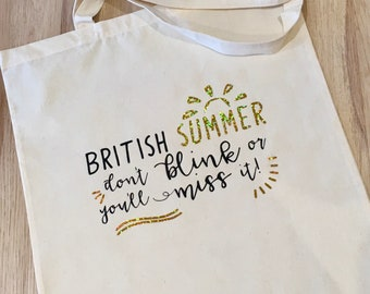 Funny Tote Bag, British Summer Humour, Reusable Cotton Canvas shopping shopper bag, funny gift