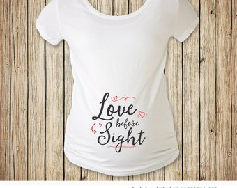 Valentines Day Maternity Shirt, Maternity Shirt Valentine's Day, Love Before Sight, Valentines Maternity Tshirt, Cute Maternity Tshirt