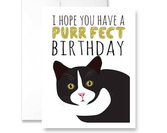 I Hope You Have A PURR-FECT Birthday- Greeting Card