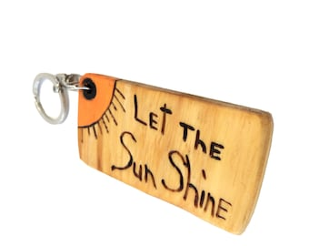 Let the Sun Shine - Reclaimed Wood Key Chain