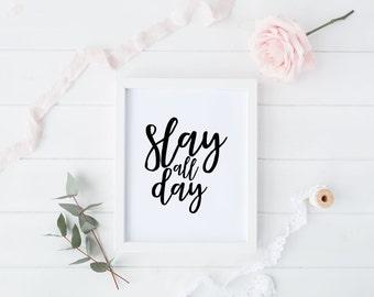 Slay All Day, Slay Print, Girl Boss Print, Feminism, Feminist Art, Digital Print, Instant Download