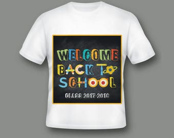 Back to School Shirt, Welcome to School, Class of 2018, Personalized Shirt, First Day of School, First Grade Shirt ; 5100014