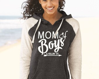 Mom Of Boys Hoodie, Mom Of Boys Sweater, Mom Of Boys And Killing It Super Soft Women Raglan Colorblocked Hooded Sweatshirt
