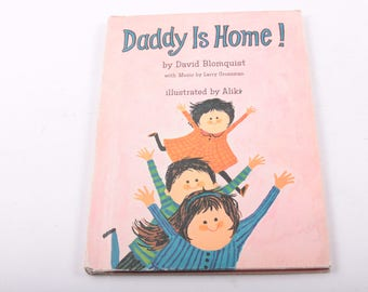 Daddy Is Home! David Blomquist, Family, Illustrated, Vintage, Children's Book ~ The Pink Room ~ 160910