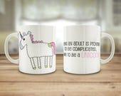 Unicorn mug, funny Unicor...